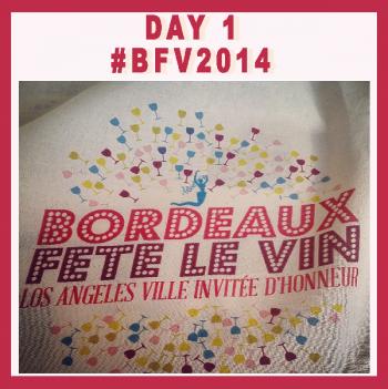 Bordeaux Fête le Vin #BFV2014 – Jour 1