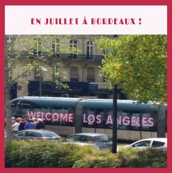 En juillet à Bordeaux