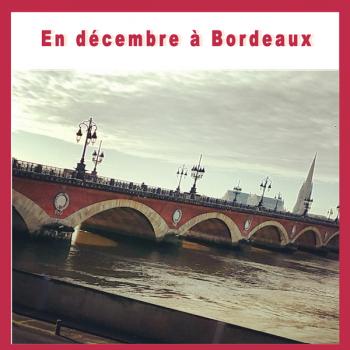 En décembre à Bordeaux