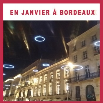 En janvier à Bordeaux