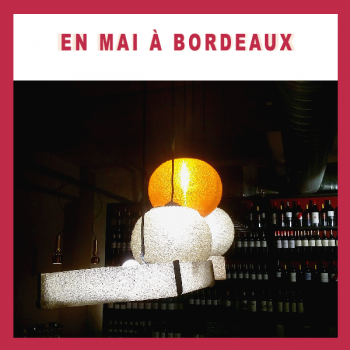 En mai à Bordeaux