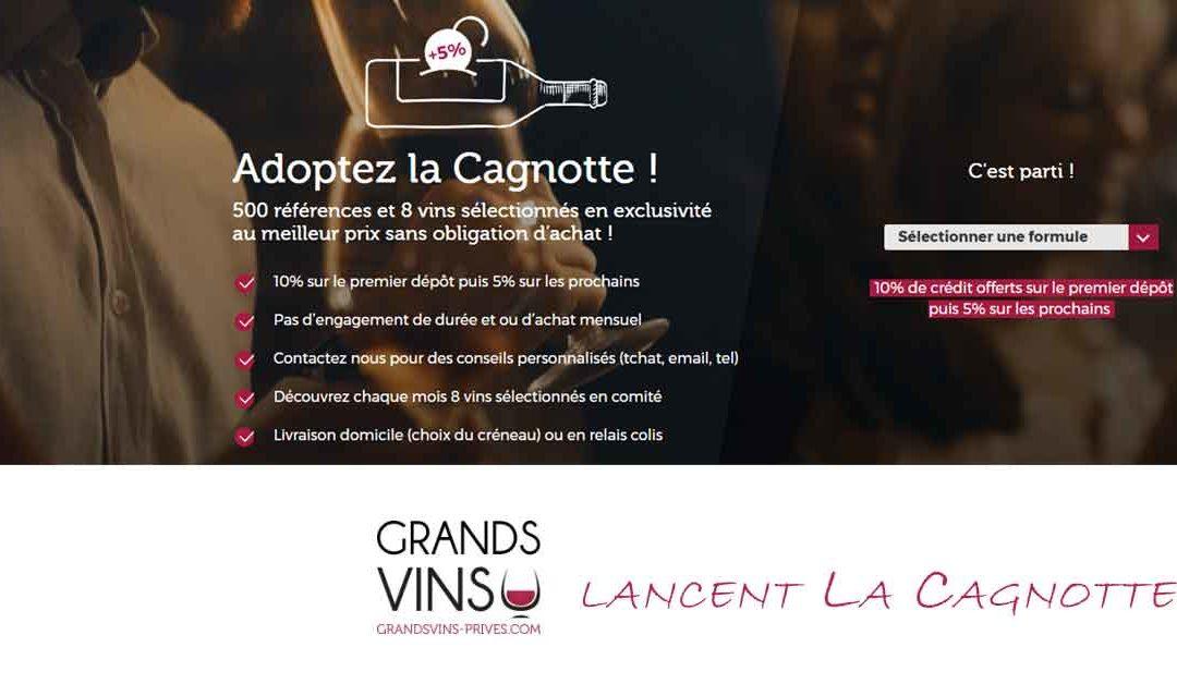 CP – Grands Vins Privés lance « La Cagnotte »
