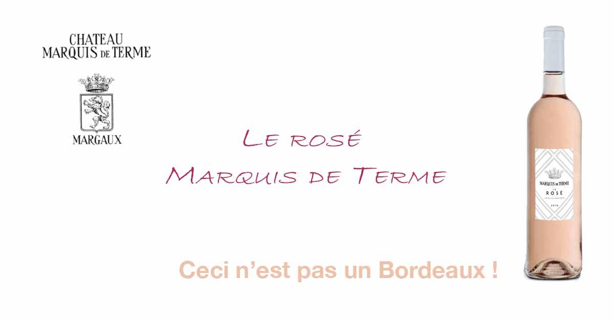 CP – Marquis de Terme présente son Rosé… et un Rhum