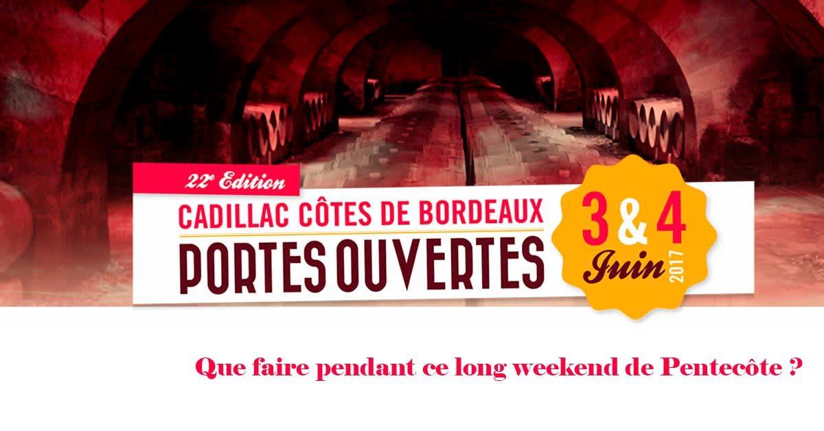 Weekend de pentecôte en Cadillac – Côtes de Bordeaux